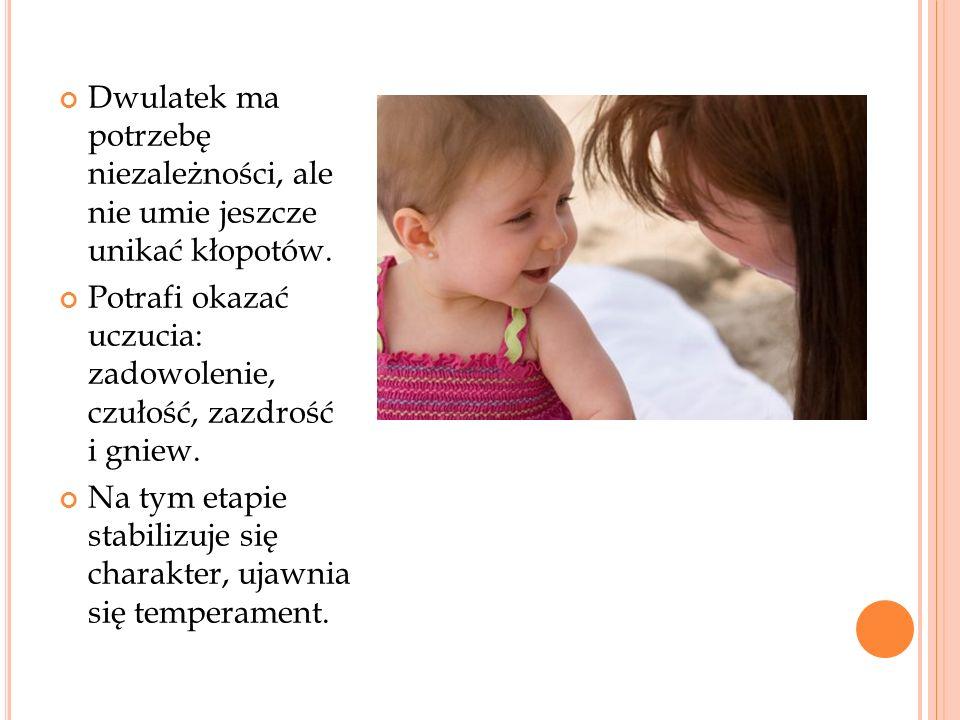 Dwulatek ma potrzebę niezależności, ale nie umie jeszcze unikać kłopotów.