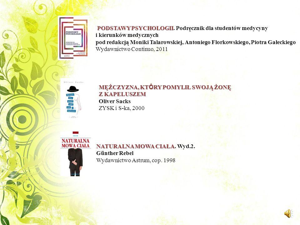 MEDYCYNA CHIŃSKA DLA KAŻDEGO Edward Kajdański Wydawnictwo Literackie, 2011 ŚMIERĆ : OSTATNI ETAP ROZWOJU red. Elisabeth Kübler-Ross MT Biznes, cop. 20