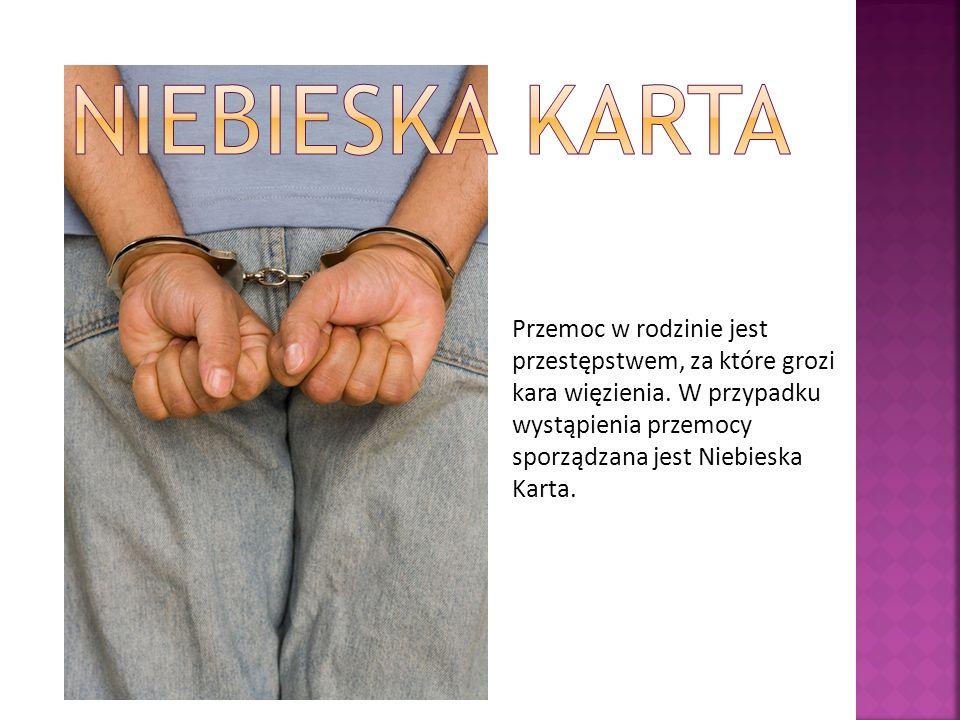 Przemoc w rodzinie jest przestępstwem, za które grozi kara więzienia.