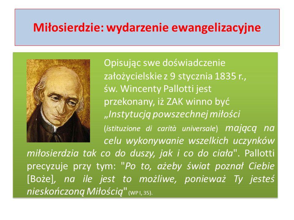 Duchowość miłosierdzia Miłosierdzie nie jest słabością, lecz cnotą, a więc umiejętnością i kompetencją, które zdobywa się ćwicząc się w nich.