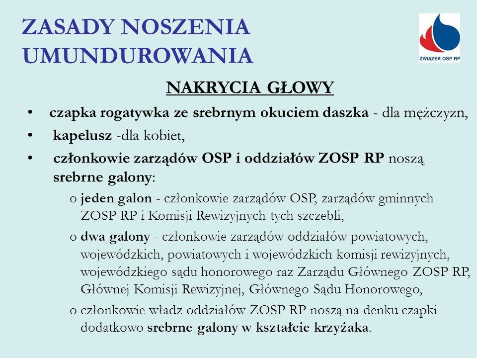 o jeden galon - członkowie zarządów OSP, zarządów gminnych ZOSP RP i Komisji Rewizyjnych tych szczebli, o dwa galony - członkowie zarządów oddziałów p