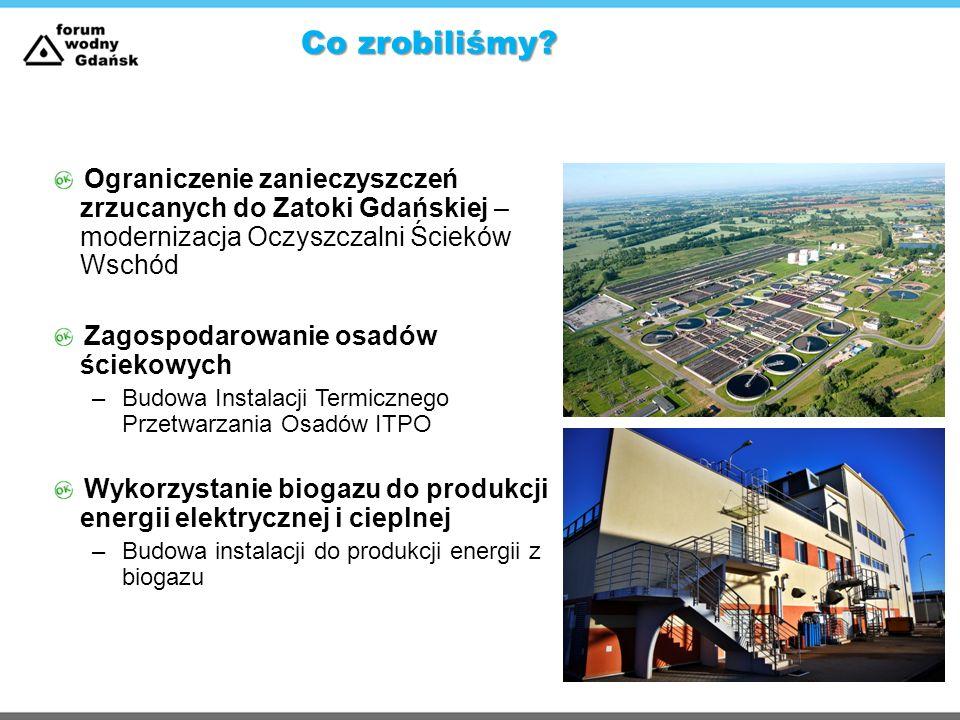 Ograniczenie zanieczyszczeń zrzucanych do Zatoki Gdańskiej – modernizacja Oczyszczalni Ścieków Wschód Zagospodarowanie osadów ściekowych –Budowa Insta