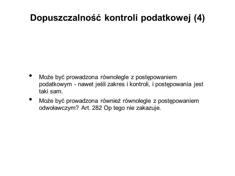 Dopuszczalność kontroli podatkowej (5) Art.