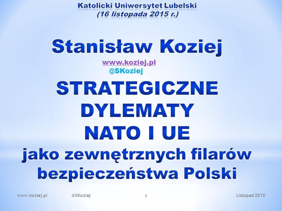 Listopad 2015www.koziej.pl @SKoziej 1 www.koziej.pl @SKoziej