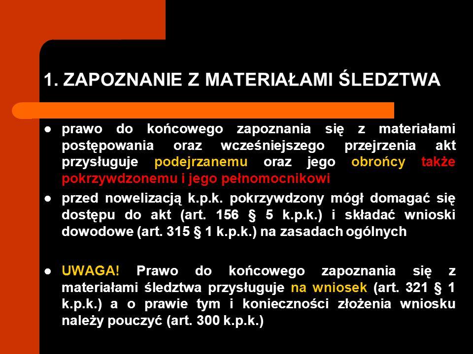 2.ORGAN UMARZAJĄCY ŚLEDZTWO prokurator (art.