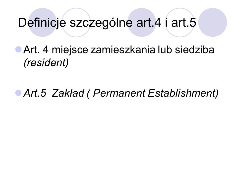 Definicje szczególne art.4 i art.5 Art.