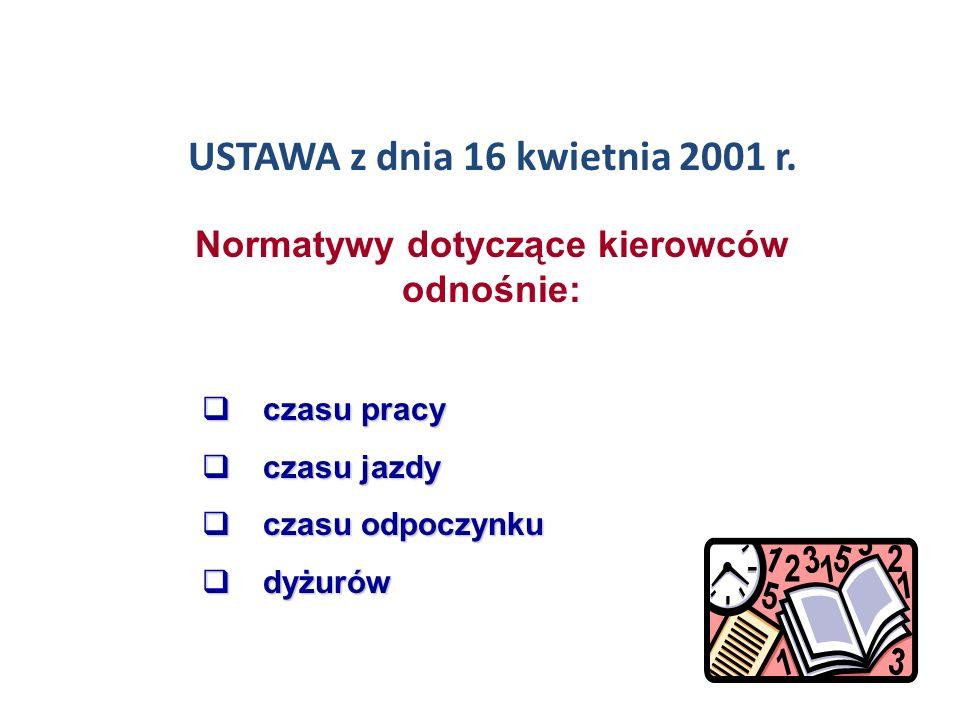 USTAWA z dnia 16 kwietnia 2001 r.