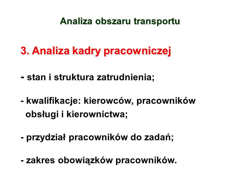 Analiza obszaru transportu 3.