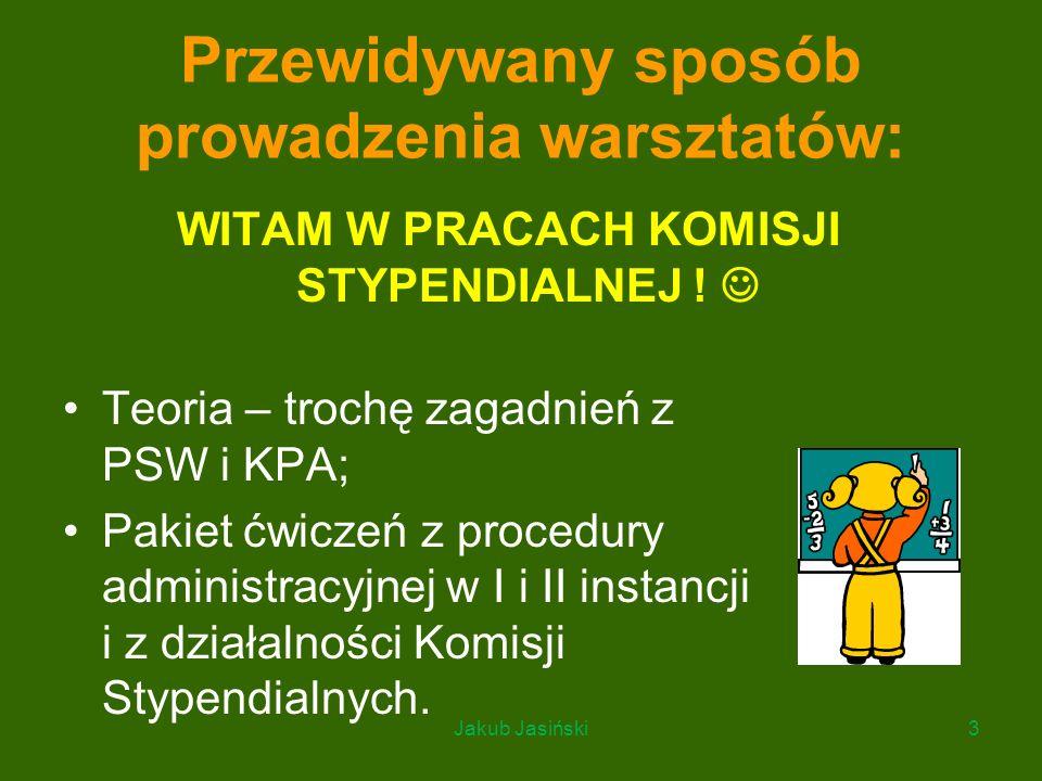 Przewidywany sposób prowadzenia warsztatów: Teoria – trochę zagadnień z PSW i KPA; Pakiet ćwiczeń z procedury administracyjnej w I i II instancji i z