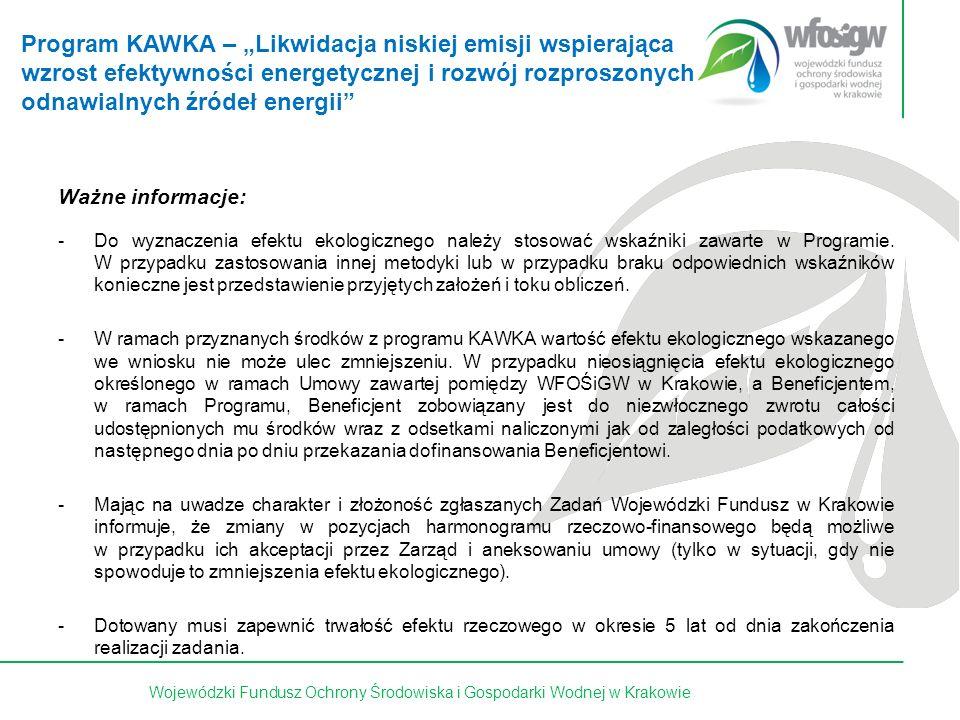 27 z 15Wojewódzki Fundusz Ochrony Środowiska i Gospodarki Wodnej w Krakowie Ważne informacje: -Do wyznaczenia efektu ekologicznego należy stosować wskaźniki zawarte w Programie.