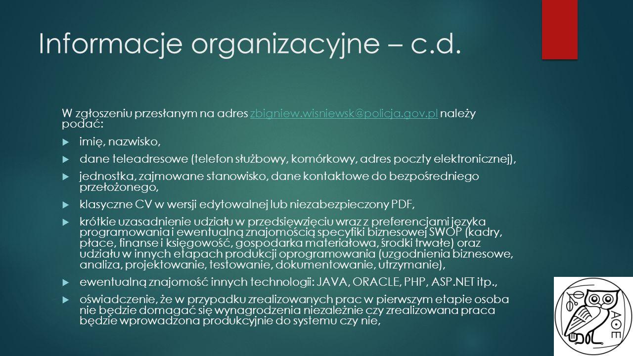 Informacje organizacyjne – c.d.