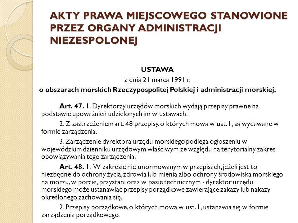 AKTY PRAWA MIEJSCOWEGO STANOWIONE PRZEZ GMINĘ USTAWA z dnia 8 marca 1990 r.