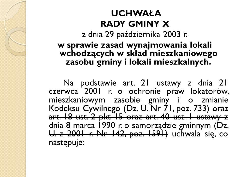 UCHWAŁA RADY GMINY X z dnia 29 października 2003 r.