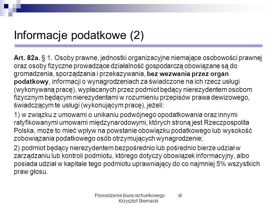 Informacje podatkowe (2) Art. 82a. § 1.