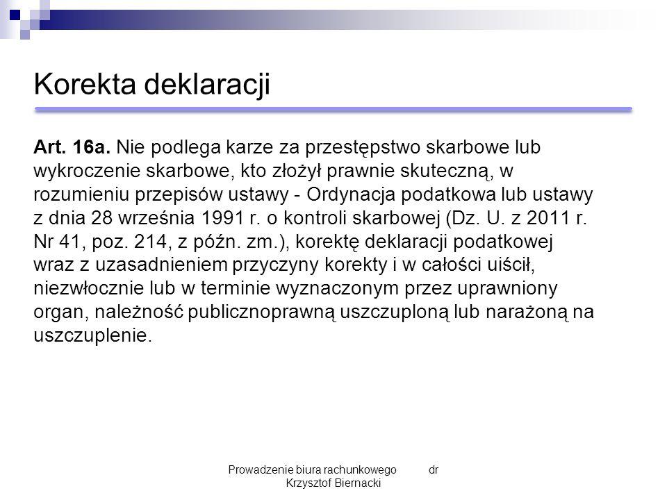 Korekta deklaracji Art. 16a.