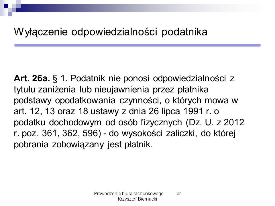 Wyłączenie odpowiedzialności podatnika Art. 26a. § 1.