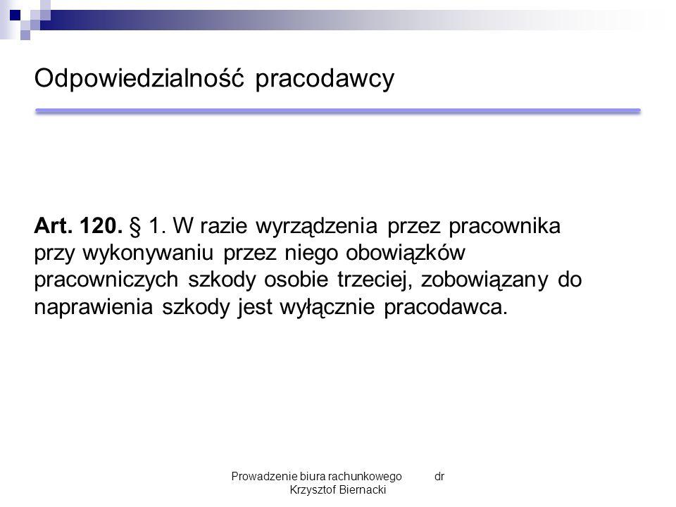 Odpowiedzialność pracodawcy Art. 120. § 1.