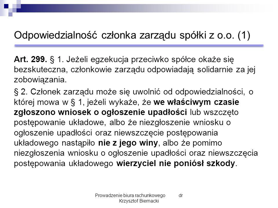 Odpowiedzialność członka zarządu spółki z o.o. (1) Art.