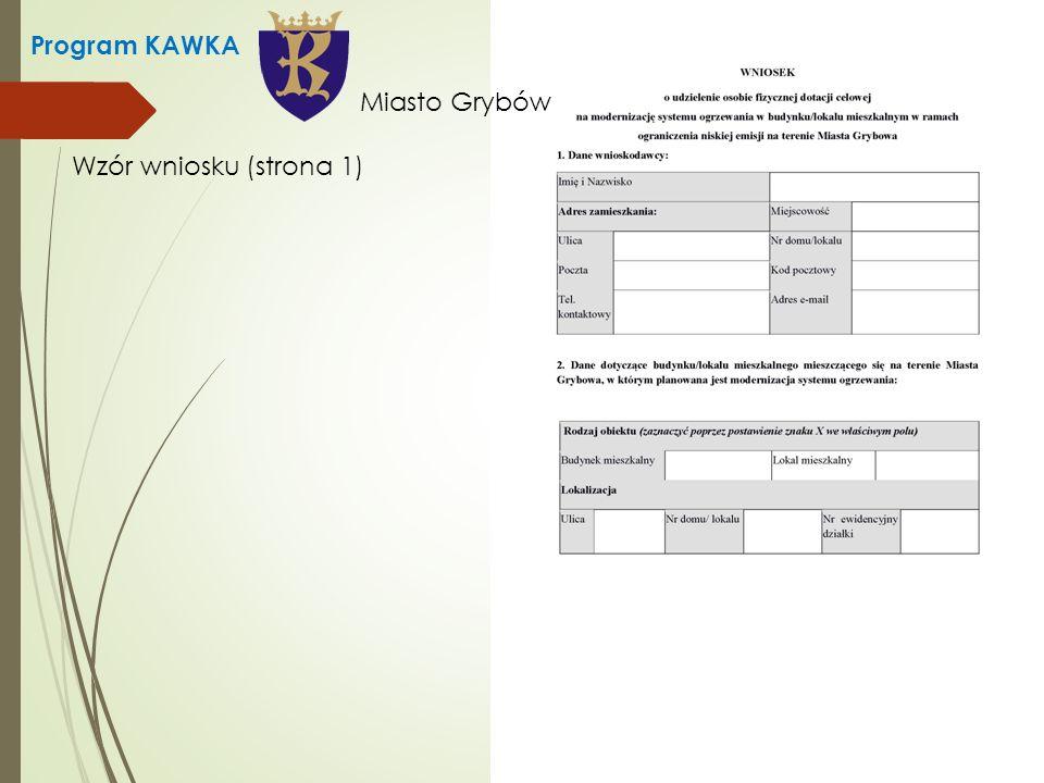 Program KAWKA Wzór wniosku (strona 1) Miasto Grybów