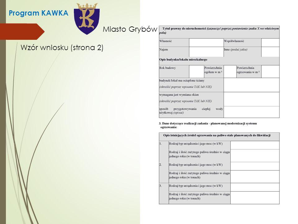 Program KAWKA Wzór wniosku (strona 2) Miasto Grybów