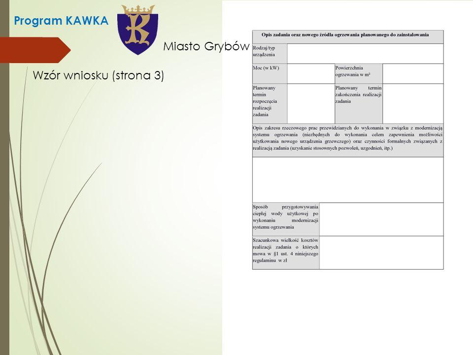 Program KAWKA Wzór wniosku (strona 3) Miasto Grybów