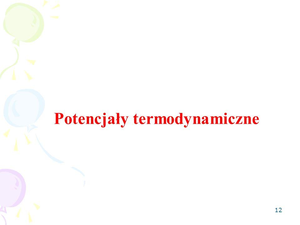 12 Potencjały termodynamiczne