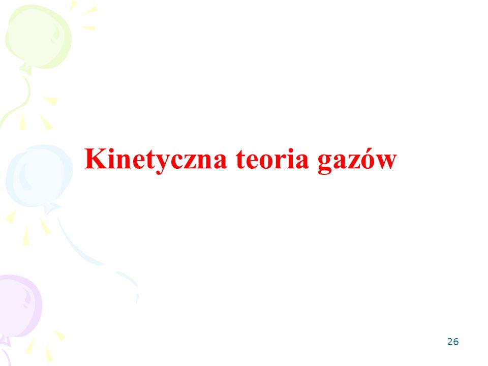 26 Kinetyczna teoria gazów