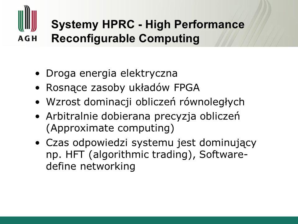 HPRC – platformy P rocessor + FPGA: FPGA on a peripheral card FPGA ↔ CPU point2point FPGA ↔ CPU via memory 6