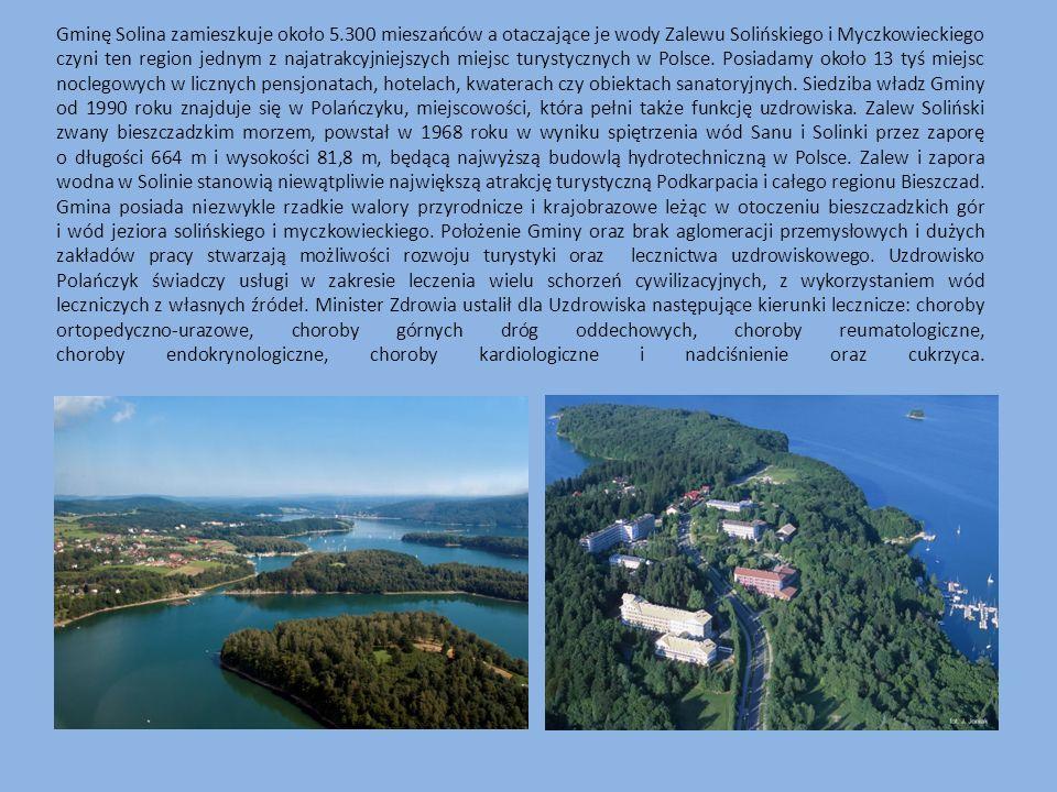 Gminę Solina zamieszkuje około 5.300 mieszańców a otaczające je wody Zalewu Solińskiego i Myczkowieckiego czyni ten region jednym z najatrakcyjniejszy