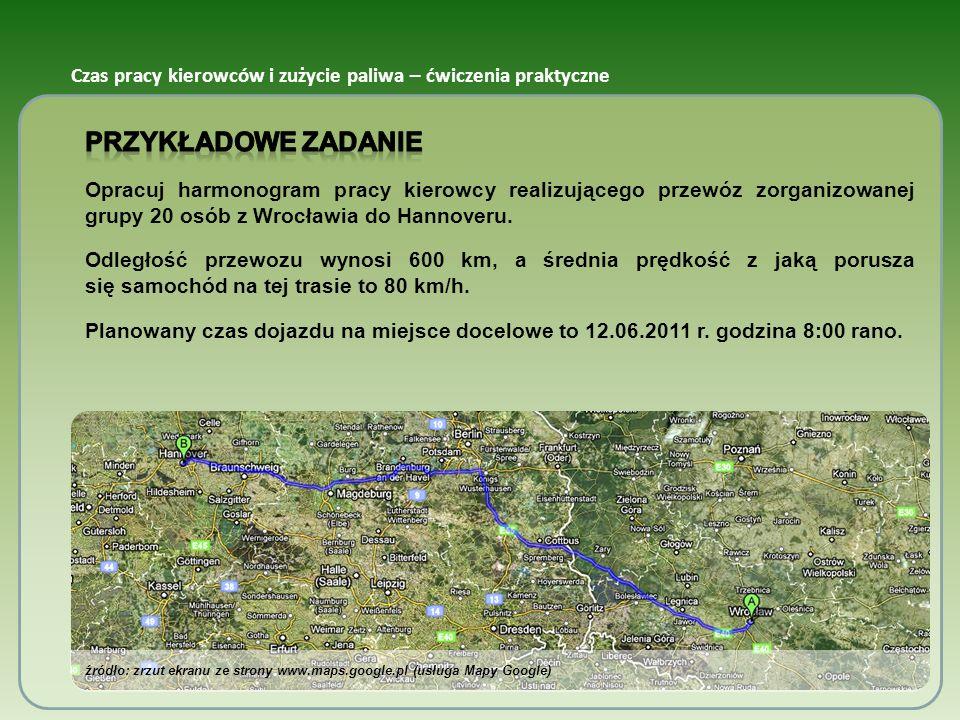 źródło: zrzut ekranu ze strony www.maps.google.pl (usługa Mapy Google) Czas pracy kierowców i zużycie paliwa – ćwiczenia praktyczne
