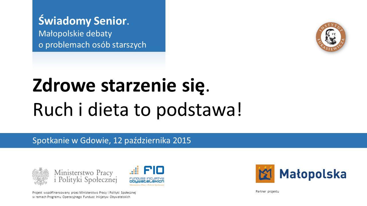 Świadomy Senior.Małopolskie debaty o problemach osób starszych2 Zdrowe starzenie się.