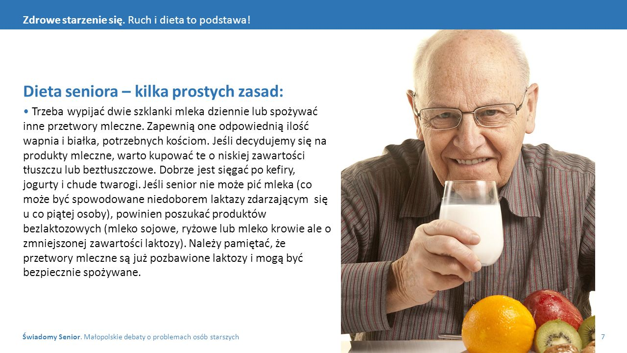 Świadomy Senior. Małopolskie debaty o problemach osób starszych7 Zdrowe starzenie się. Ruch i dieta to podstawa! Dieta seniora – kilka prostych zasad: