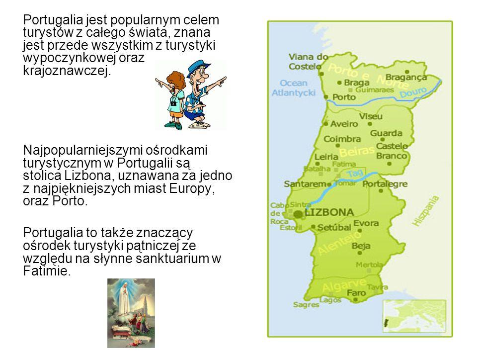 Portugalia jest popularnym celem turystów z całego świata, znana jest przede wszystkim z turystyki wypoczynkowej oraz krajoznawczej. Najpopularniejszy