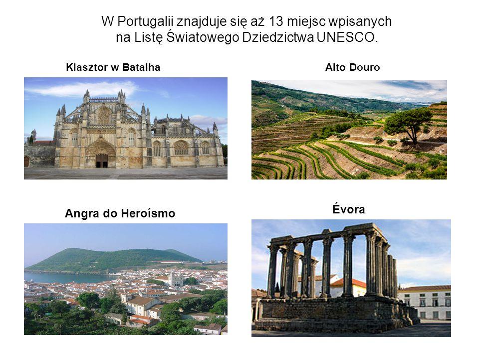 W Portugalii znajduje się aż 13 miejsc wpisanych na Listę Światowego Dziedzictwa UNESCO. Klasztor w Batalha Alto Douro Angra do Heroísmo Évora