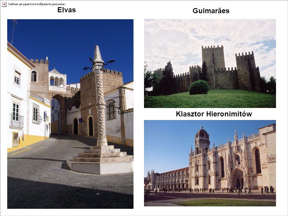 Guimarães Klasztor Hieronimitów Elvas