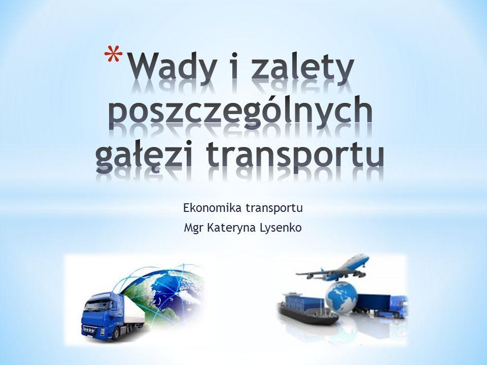 Ekonomika transportu Mgr Kateryna Lysenko