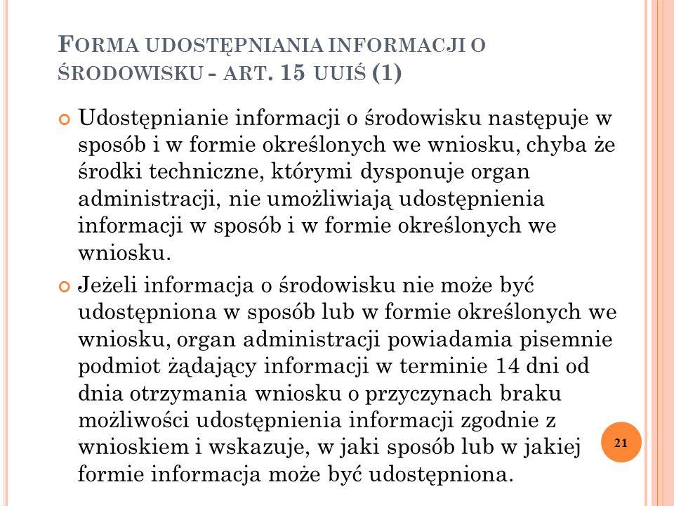 F ORMA UDOSTĘPNIANIA INFORMACJI O ŚRODOWISKU - ART.