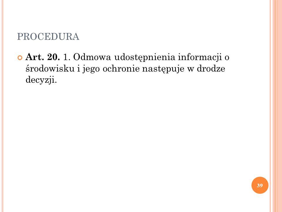 PROCEDURA Art. 20. 1.