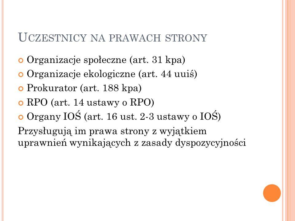 U CZESTNICY NA PRAWACH STRONY Organizacje społeczne (art.