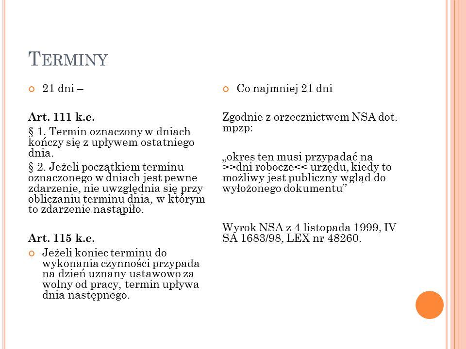T ERMINY 21 dni – Art. 111 k.c. § 1.