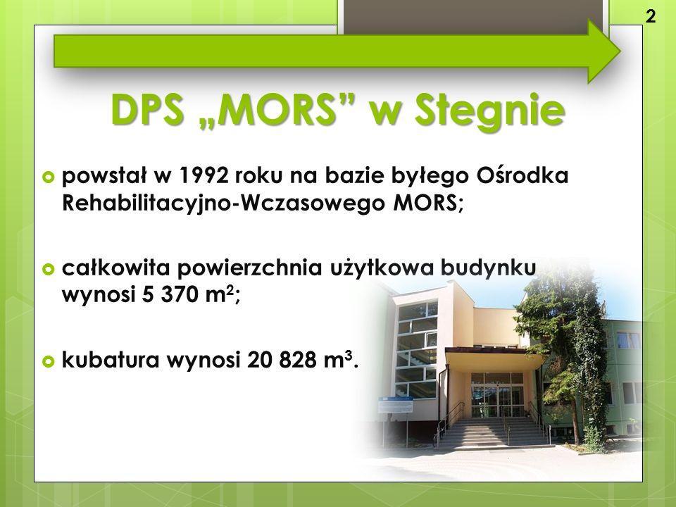 """DPS """"MORS w Stegnie  powstał w 1992 roku na bazie byłego Ośrodka Rehabilitacyjno-Wczasowego MORS;  całkowita powierzchnia użytkowa budynku wynosi 5 370 m 2 ;  kubatura wynosi 20 828 m 3."""