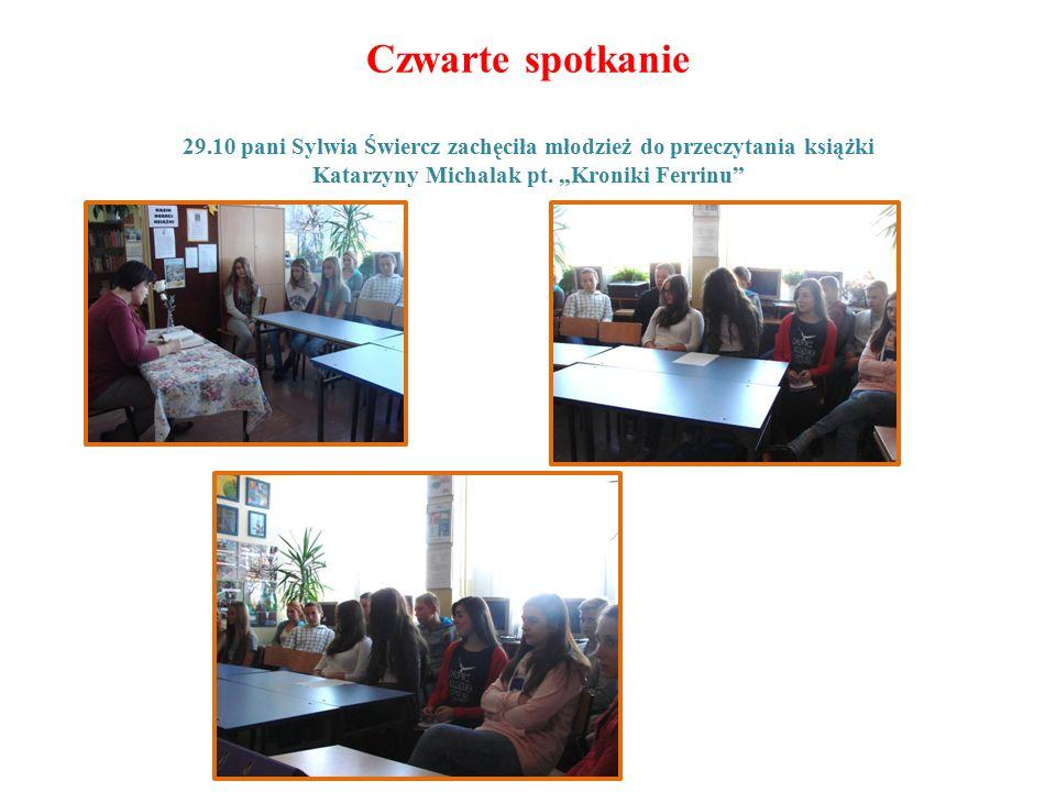 Czwarte spotkanie 29.10 pani Sylwia Świercz zachęciła młodzież do przeczytania książki Katarzyny Michalak pt.