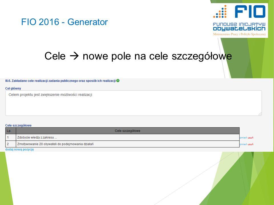 FIO 2016 - Generator Cele  nowe pole na cele szczegółowe 39