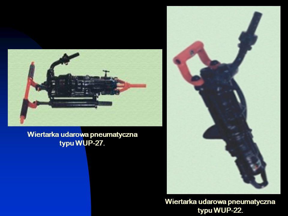 Wiertarka udarowa pneumatyczna typu WUP-22. Wiertarka udarowa pneumatyczna typu WUP-27.