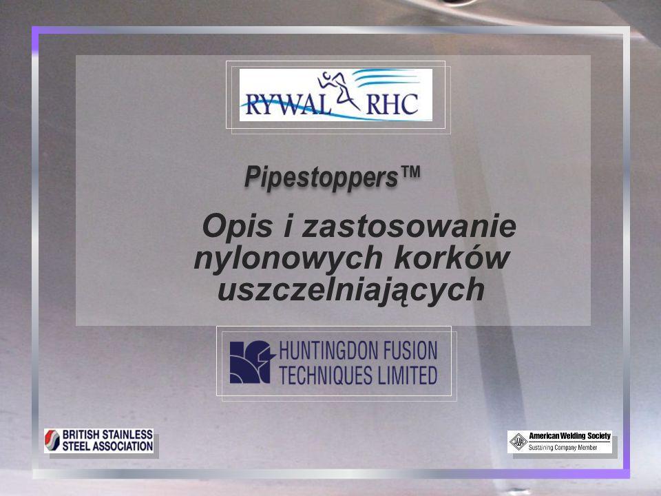Pipestoppers™ Pipestoppers ™ : wprowadzenie 2 2 Schemat d ziałania korków nylonowych Pipestoppers™