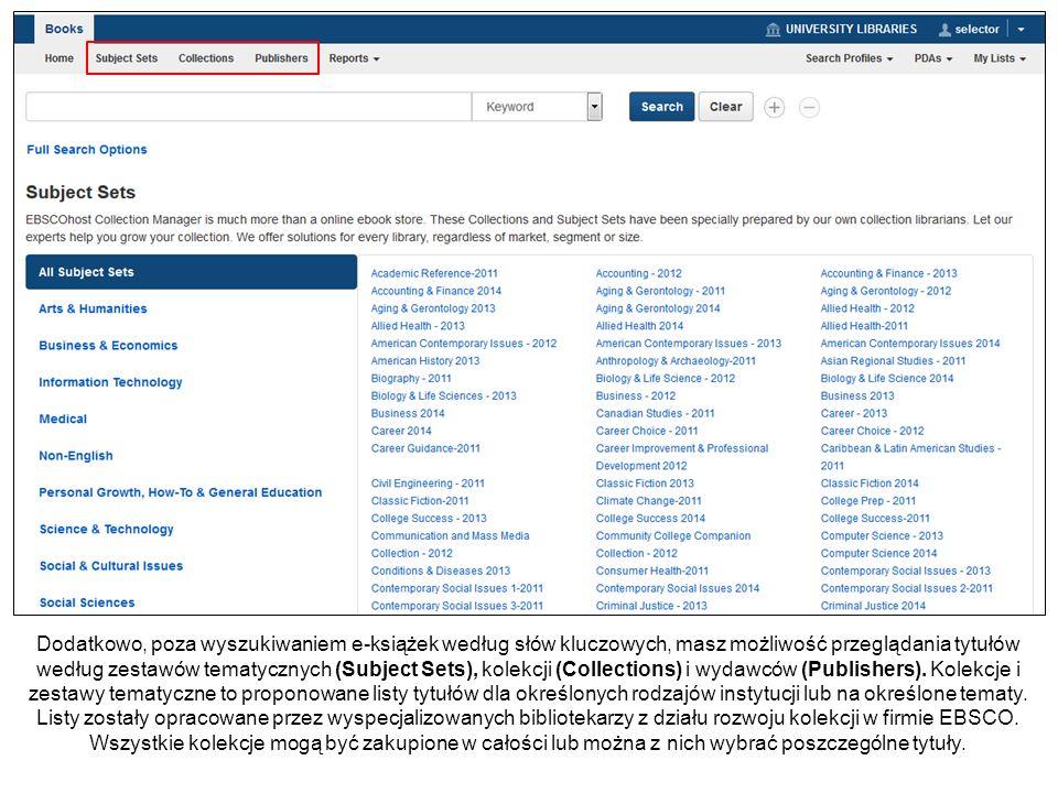 Dodatkowo, poza wyszukiwaniem e-książek według słów kluczowych, masz możliwość przeglądania tytułów według zestawów tematycznych (Subject Sets), kolek