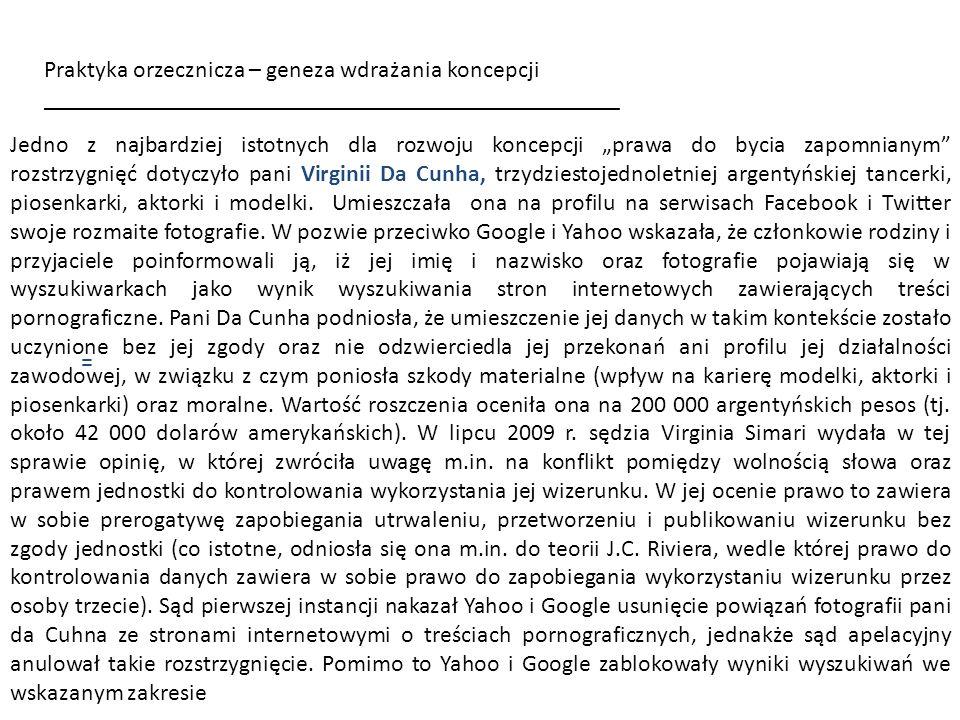 = Praktyka orzecznicza – geneza wdrażania koncepcji ________________________________________________ Google Spain SL vs.