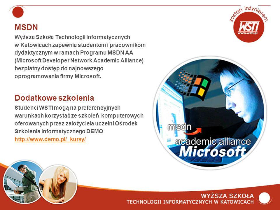 MSDN Wyższa Szkoła Technologii Informatycznych w Katowicach zapewnia studentom i pracownikom dydaktycznym w ramach Programu MSDN AA (Microsoft Developer Network Academic Alliance) bezpłatny dostęp do najnowszego oprogramowania firmy Microsoft.