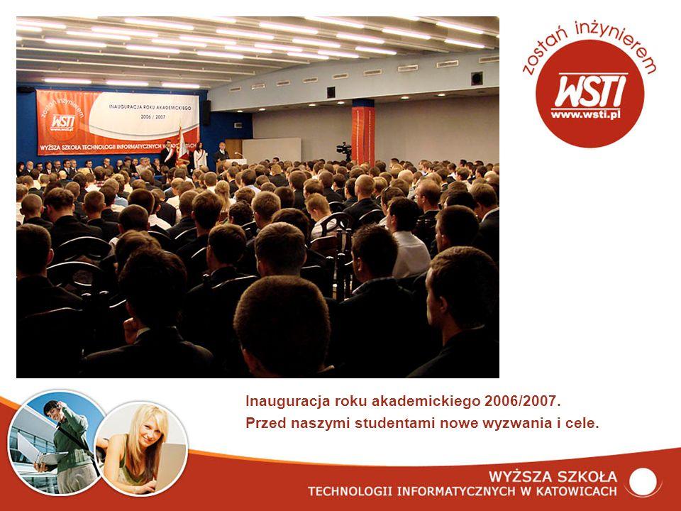 Inauguracja roku akademickiego 2006/2007. Przed naszymi studentami nowe wyzwania i cele.
