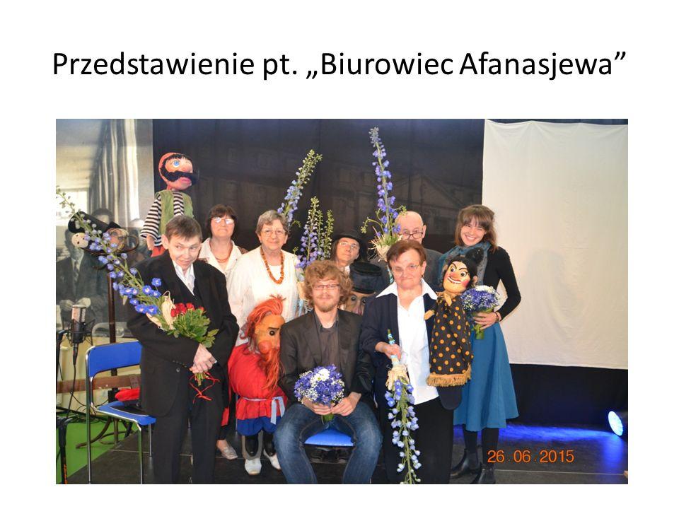 """Przedstawienie pt. """"Biurowiec Afanasjewa"""